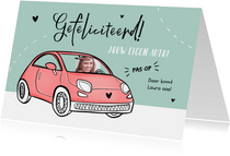 Felicitatiekaart nieuwe auto verjaardag rijbewijs meisje