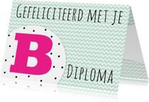Felicitatiekaartje B-diploma -WW