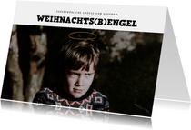 Foto-Weihnachtskarte Weihnachts(B)engel