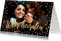 Fotokarte Einladung Wir heiraten Goldtext