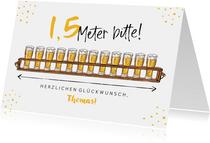 Geburtstagskarte 1,5 Meter Bier