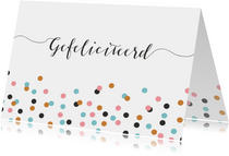 Verjaardagskaarten - Gefeliciteerd confetti