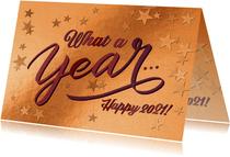 Geschäftliche Kupfer Neujahrskarte 'What A Year'