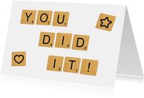 Geslaagd Scrabble You Did It