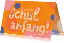 Glückwunschkarte Einschulung Lettering Schulanfang