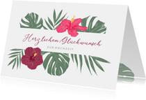 Glückwunschkarte Hochzeit tropische Blumen
