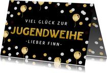 Glückwunschkarte Jugendweihe Luftballons & Konfetti