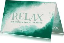 Glückwunschkarte Rente Lettering Relax