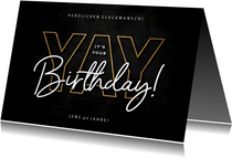 Glückwunschkarte schwarz 'Yay', its your birthday'