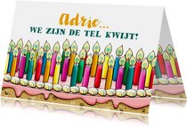 Grappige verjaardagskaart met ontelbare kaarsjes op taart