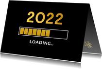 Grappige zakelijke nieuwjaarskaart 2022 loading laadbalk
