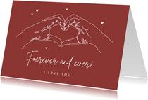 Grußkarte Forever and ever mit Händeherz