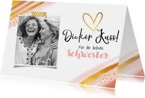 Grußkarte für die liebste Schwester mit Foto
