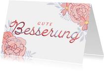 Grußkarte Gute Besserung mit Blumen