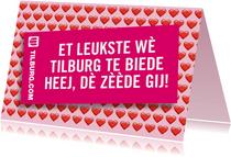 Het leukste wat Tilburg te bieden heeft....... dè zèède gij!