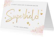 Hippe roze moederdagkaart - Superheld zonder cape