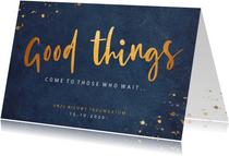 Hippe wijzigingskaart voor een trouwdatum - Good things come