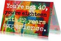 Je bent geen 40