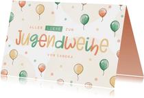 Jugendweihe Glückwunschkarte Luftballons