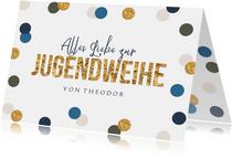 Karte 'Alles Liebe zur Jugendweihe' Konfetti
