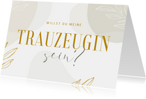 Karte Hochzeit 'Willst du meine Trauzeugin sein?' abstrakt