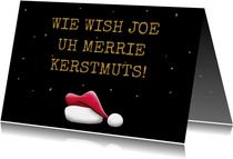 Leuke kerstkaart met kerstmuts en grappige teksten
