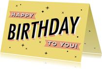 Leuke verjaardagskaart 'Happy birthday to you' typografie