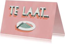 Leuke verjaardagstaart 'Te laat...' met leeg gebaksbordje