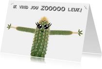 Liefdeskaart met cactus met ik vind jou zooooo leuk!