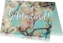 Magnoliabloesem - Gefeliciteerd
