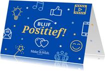 Make-A-Wish kaart blijf positief
