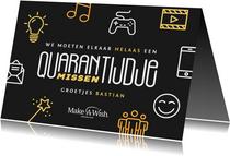 Make-A-Wish kaart quarantijdje missen
