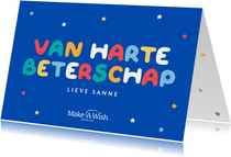 Make-A-Wish kaart van harte beterschap