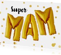 Moederdag Super Mam ballonnen goud