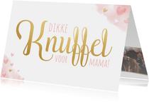 Moederdagkaart - Dikke knuffel voor mama met roze hartjes