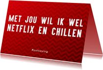 Valentijnskaarten - Netflix en Chill met je Crush