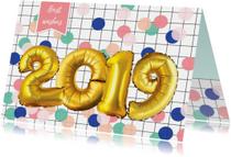 Nieuwjaarskaart 2019 goud look cijfers ballon