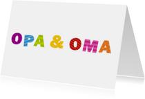 Opa & Oma vrolijke letters