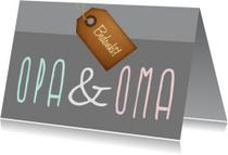 Opa & Oma - Grijs -Label bedankt