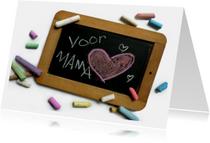 Schoolbordje voor Mama
