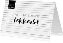 Sinterklaaskaart: Wie zoet is krijgt lekkers