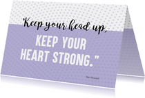 Sterkte kaart: Keep your head up!