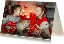 Stijlvolle grote foto kerstkaart met gezonde kerst goudlook