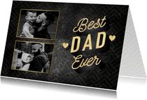 Stijlvolle vaderdag kaart Best Dad Ever met foto's & hartjes