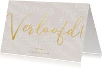 Stijlvolle verlovingskaart goudlook tekst naturel takjes