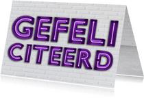 Stoere Industriële Felicitatiekaart met Neon letters