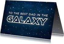 Vaderdag kaart best dad in the galaxy - ruimte thema