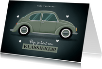 Vaderdag kaart 'Pap je bent een klassieker' met oude auto