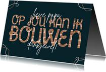 Vaderdagkaart op jou kan ik bouwen typografisch