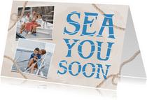 Vakantiekaarten - Vakantiekaart vakantiegroetjes sea you soon